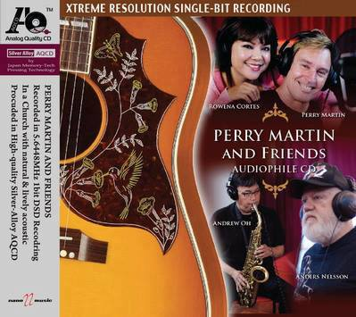The Perry Martin and Friends Audiophile CD was released in August 2013 to rave reviews.