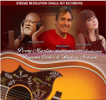 Perry Martin Audiophile CD featuring Rowena Cortes and Anders Nelsson